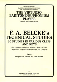 <strong><font color=&quot;black&quot;> The Virtuoso Baritone/Euphonium Player.</strong><br><BR>F.  A. Belcke-Per Gade. <br></strong>(Bass, tenor & alto clef).<br><strong> EXTRA: 6 Important Studies by &quot;CORNETTE&quot;.<br><font color=&quot;blue&quot;>Click to read