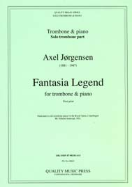"<strong>JORGENSEN, Axel (1881-1947).</strong>  <BR>Fantasia Legend. For solo Trombone & piano.<br><font color=""blue"">CLICK & READ..."