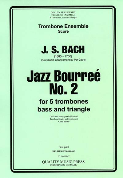 <strong> J. S. Bach. Jazz Bourré. </strong>5 Trombones, Bass & Triangle.<br><font color=&quot;blue&quot;>CLICK & READ...