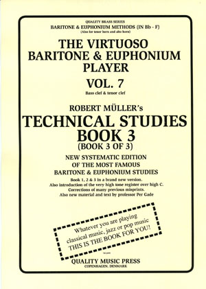 <strong> 7A) The Virtuoso Baritone & Euphonium Player. Vol. 7.</strong><BR>Technical Studies. Book 3.<br></strong><font color=&quot;blue&quot;>Click on picture to read more.