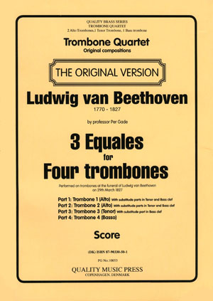 <strong>Ludwig van Beethoven. 3 Equales </strong>for Four Trombones.<br><font color=&quot;blue&quot;>CLICK & READ...