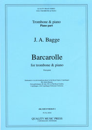 <strong> BAGGE, J. A. Barcarolle.</strong><BR>For Solo Trombone & piano.<br><font color=&quot;blue&quot;>CLICK & READ...