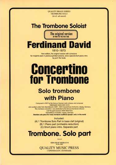 "<strong> DAVID, Ferdinand (1810 - 1873)<br>Concertino. Opus 4.</strong> for Trombone solo & piano (Orchestra).<br><font color=""blue"">CLICK & READ..."
