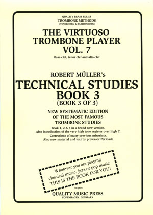 <strong><font color=&quot;black&quot;> 7A) The Virtuoso Trombone Player. Vol. 7.</strong><BR>Robert Muller-Per Gade. Book 3. <br>(Bass, tenor and alto clefs).<br></strong><font color=&quot;blue&quot;>Click on picture to read more.