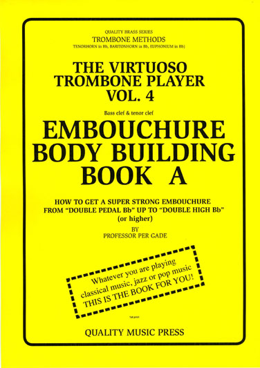 "<strong><font color=""black""> 4A) The Virtuoso Trombone Player. Vol. 4. </strong><BR>Embouchure Body Building. Book A.<br> (bass clef).<br></strong><font color=""blue"">Click on picture to read more."