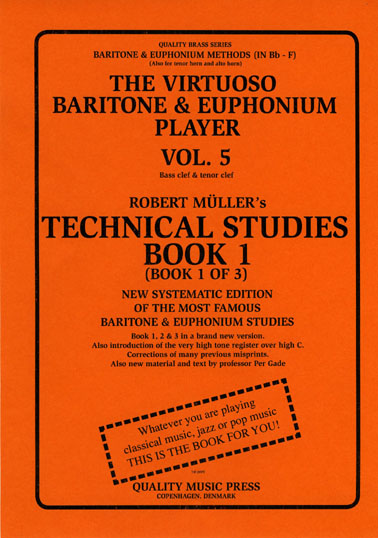 <strong> 5A) The Virtuoso Baritone & Euphonium Player. Vol. 5.</strong><BR>Technical Studies. Book 1.<br></strong><font color=&quot;blue&quot;>Click on picture to read more.